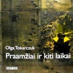 tokarczuk-olga-praamziai-ir-kiti-laikai
