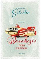Antanas_Sileika_Basakojis_bingo_pranesejas